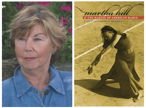 Janet Mansfield Soares and her book, Martha Hill & the Making of American Dance