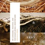 "Announcing ""Edges & Fray"""