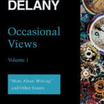 cover of Occasional Views Volume 1 by Samuel R Delany